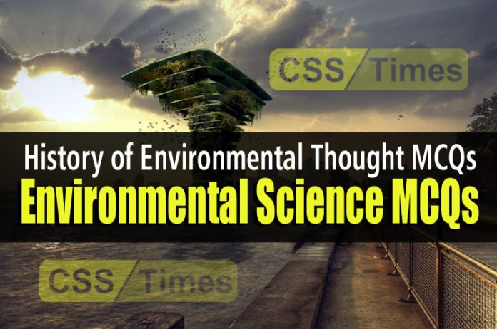 Environmental Science MCQs - History of Environmental Thought MCQs
