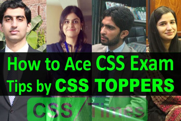 How to Ace CSS Exam, Tips and Advices by CSS Toppers