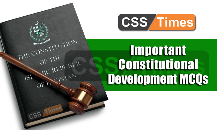 Important Constitutional Development MCQs