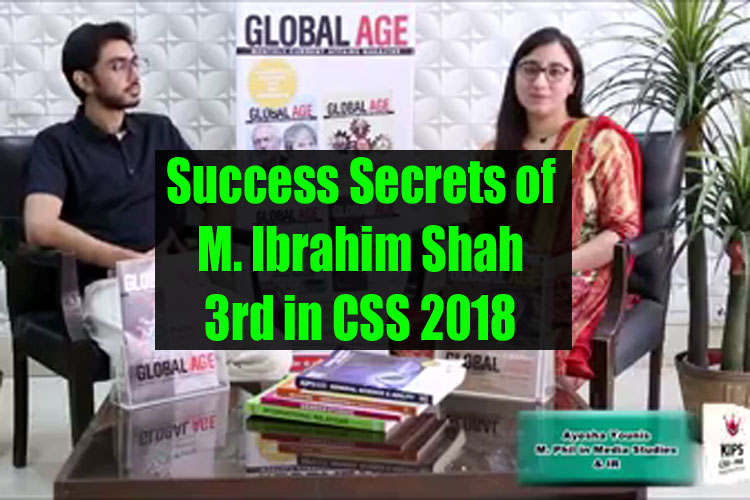 M. Ibrahim 3rd in CSS 2018 Shares his Personal Experience and Journey of CSS Preparation