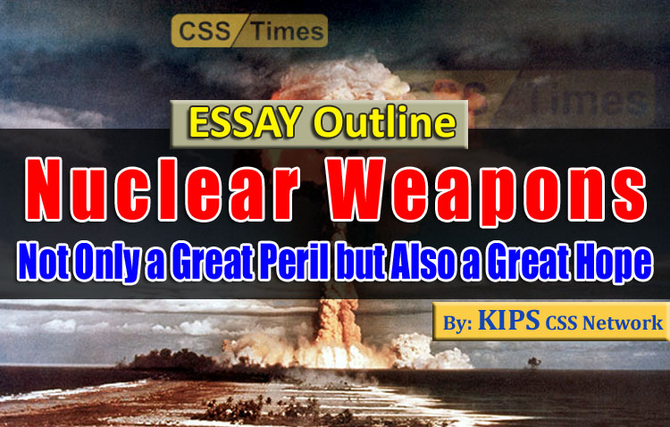Nuclear Weapons are Not Only a Great Peril but Also a Great Hope