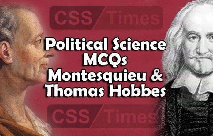 Political Science MCQs Montesquieu and Thomas Hobbes