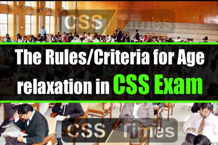 The Rules Criteria for Age relaxation in CSS Exam