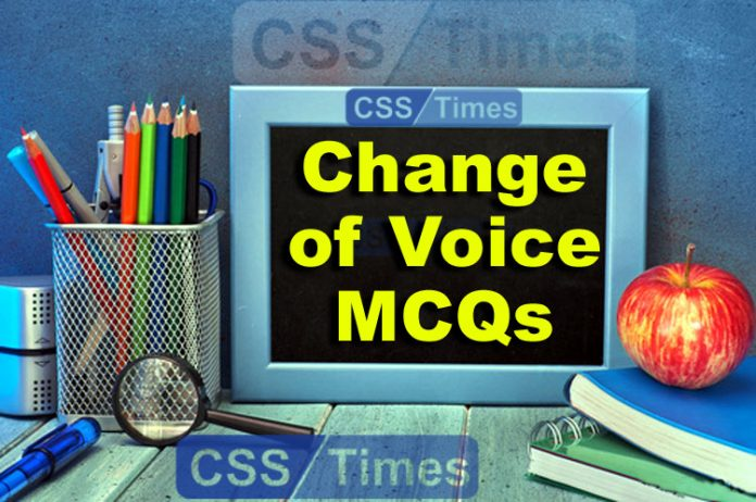 Change of Voice MCQs, English Grammar for Competitive Exams