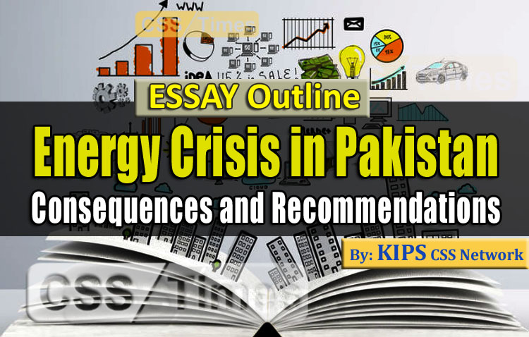 Energy Crisis in Pakistan Consequences and Recommendations