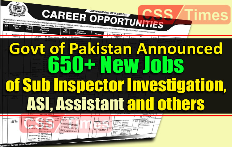 Govt of Pakistan Announced 671 Posts of Sub Inspector Investigation, ASI, and other