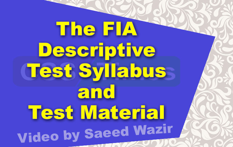 The FIA Descriptive Test Syllabus and Test Material