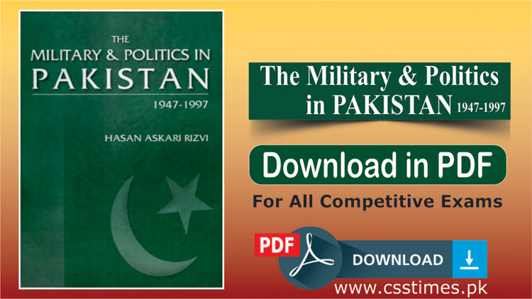 The Military & Politics in Pakistan 1947-1997