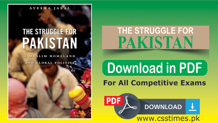 The Struggle for Pakistan | CSS Pakistan Affairs Book Download in PDF