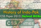 History of Indo-Pak CSS Paper 2013 (Solved MCQs)