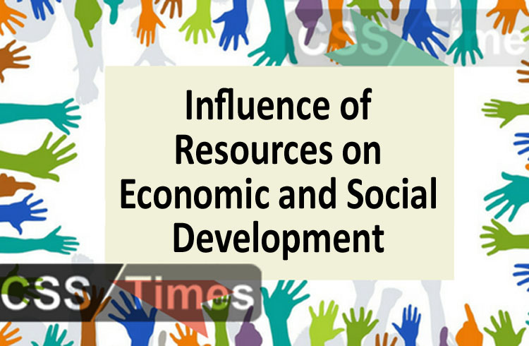 Influence of Resources on Economic and Social Development