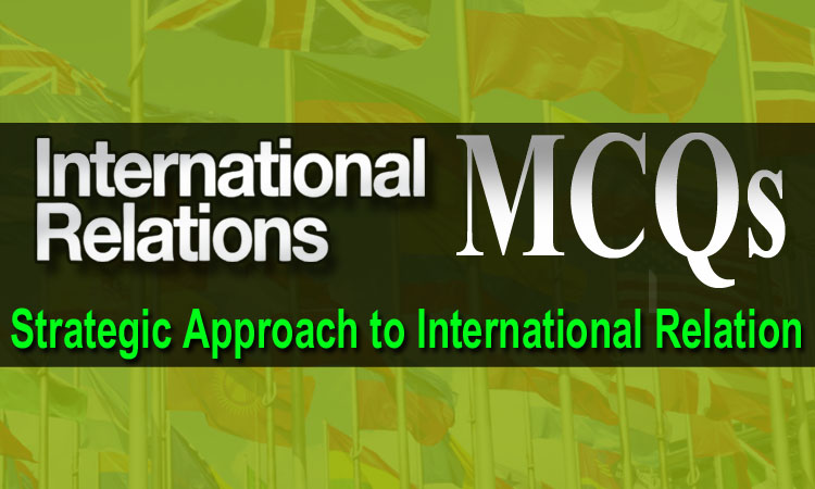 Strategic Approach to International Relation