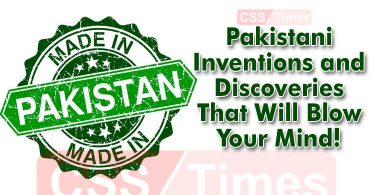 Pakistani Inventions and Discoveries That Will Blow Your Mind!