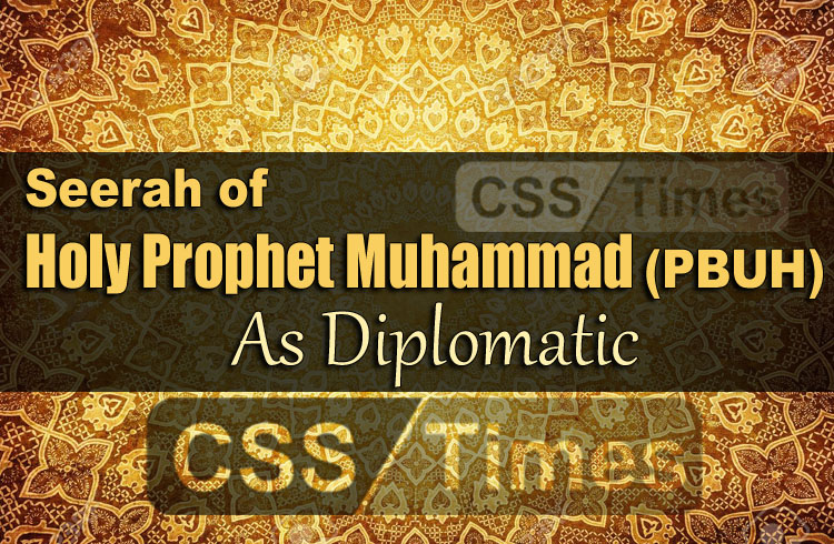 Seerah of Holy Prophet Muhammad (PBUH) As Diplomatic