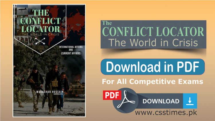 The Conflict Locator | | Download Complete in PDF FREE (for Current Affairs, International Relations)