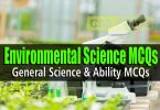Environmental Science MCQs General science and Ability