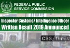 Inspector Customs Intelligence Officer Written Phase Result 2019 Announced