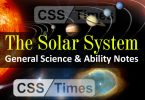 The Solar System General Science & Ability Notes for CSS