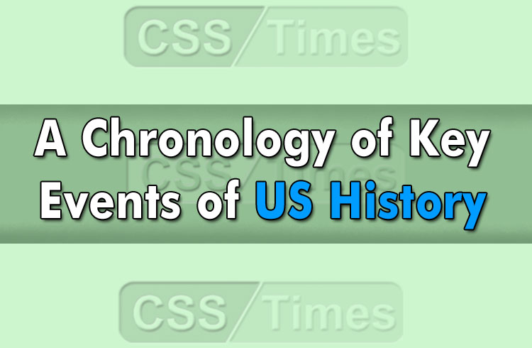 A Chronology of Key Events of US History