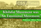"Khilafat Movement was ""An Emotional Movement"" 