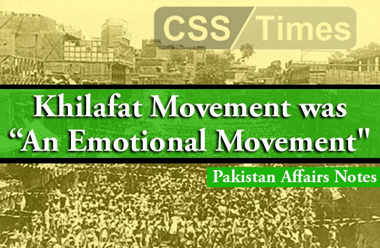 "Khilafat Movement was ""An Emotional Movement"" | Pakistan Affairs Notes"
