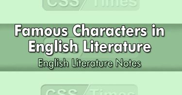 Famous Characters in English Literature | English Literature Notes