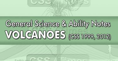 Volcanoes | CSS General Science & Ability Notes
