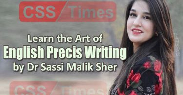 Learn the Art of English Precis Writing by Dr Sassi Malik Sher