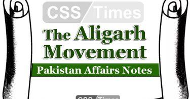 The Aligarh Movement Pakistan Affairs Notes