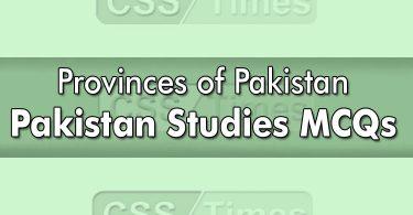 Pakistan Studies MCQs | Provinces of Pakistan MCQs