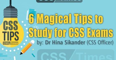 6 Magical Tips to Study for CSS Exams | by: Dr Hina Sikander (CSS Officer)
