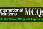 International Relations MCQs (Cold War) Solved with Explanation