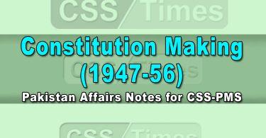 Constitution Making (1947-56)