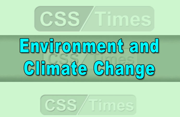 Environment and Climate Change | Important Notes