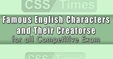 Famous English Characters and Their Creators