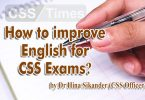 How to Improve English for CSS by Dr Hina Sikander (CSS Officer)