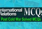 International Relations MCQs | Post Cold War Solved MCQs