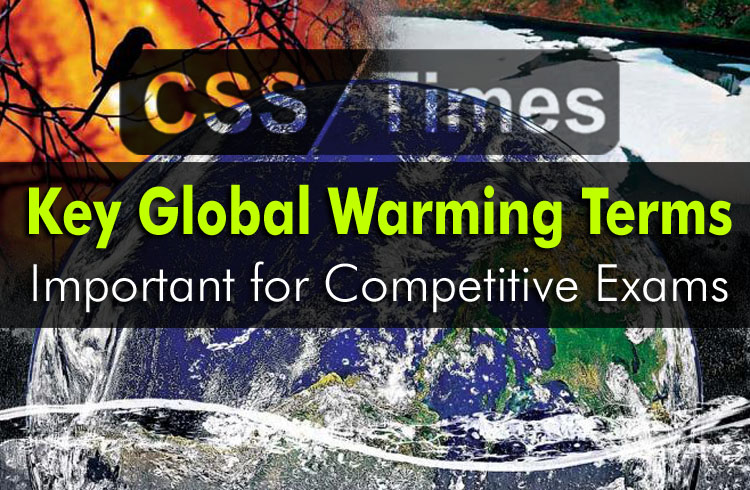 Key Global Warming Terms, Important for Competitive Exams
