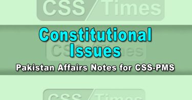 Pakistan Affairs Notes for CSS-PMSs For All Kind of Competitive Exams