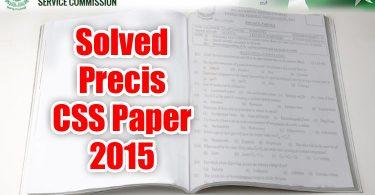 Solved Précis (CSS English Précis & Composition Paper 2015)