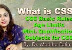 What is CSS? CSS Rules, CSS Age Limits, Qualification, CSS Subjects