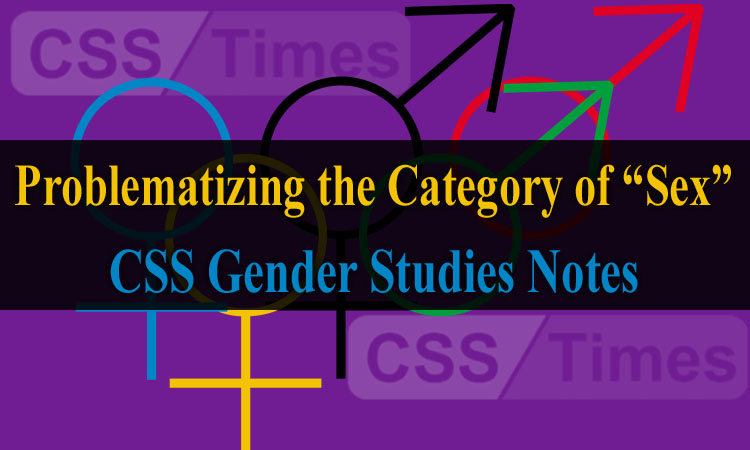 """Problematizing the Category of """"Sex"""" Queer Theory 