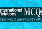 Foreign Policy of Selected Countries MCQs