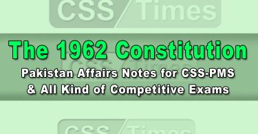 Pakistan Affairs Notes for CSS-PMS