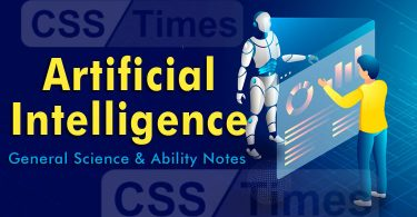 Artificial Intelligence (AI) | CSS General Science & Ability Notes