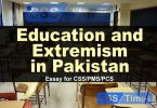Education and Extremism in Pakistan (Essay for CSS)