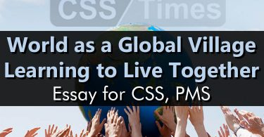 World as a Global Village: Learning to Live Together | CSS Essay