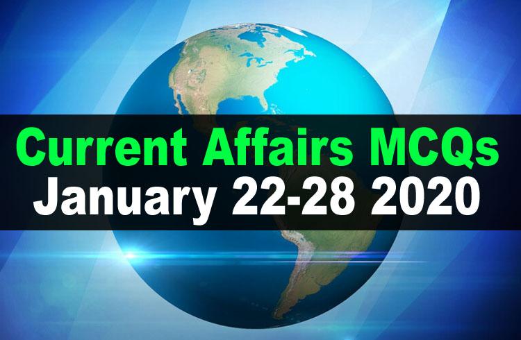 Current Affairs MCQs January 22-28 2020 (Week 4)