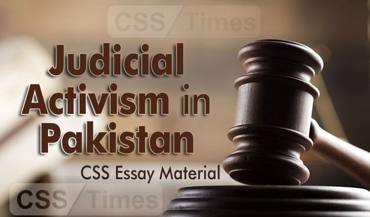 Judicial Activism in Pakistan | CSS Essay Material