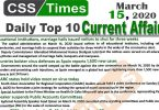 Day by Day Current Affairs (March 15, 2020) MCQs for CSS, PMS